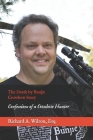 The Death by Bunjie Crossbow Story: Confessions of a Crossbow Hunter Cover Image