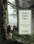 Quite a Sightly Place: A Family Dairy Farm in Vermont Cover Image