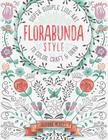 Florabunda Style: Super Simple Art Doodles to Color, Craft & Draw Cover Image