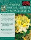 Growing Shrubs and Small Trees in Cold Climates Cover Image