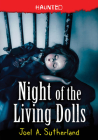 Night of the Living Dolls (Haunted #3) Cover Image