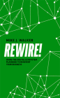 Rewire!: Using the Digital Ecosystem Playbook to Reinvent Your Business Cover Image