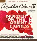 Murder on the Orient Express CD: A Hercule Poirot Mystery (Hercule Poirot Mysteries) Cover Image