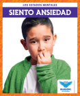 Siento Ansiedad (I Feel Anxious) Cover Image