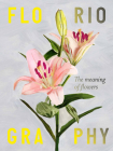 Floriography: The Meaning of Flowers Cover Image