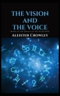 The Vision and the Voice: Being of the Angels of the 30 Aethyrs Cover Image