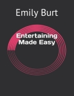 Entertaining Made Easy Cover Image