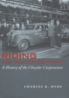 Riding the Roller Coaster: A History of the Chrysler Corporation (Great Lakes Books) Cover Image