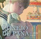 El Conejo de Pana = The Velveteen Rabbit Cover Image