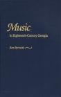 Music in Eighteenth-Century Georgia Cover Image