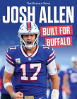 Josh Allen: Built for Buffalo Cover Image