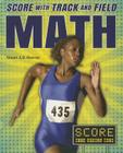 Score with Track and Field Math (Score with Sports Math) Cover Image
