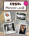 1950s Memory Lane: Large Print Book for Dementia Patients Cover Image