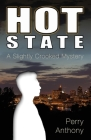 Hot State: A Slightly Crooked Mystery Cover Image