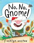 No, No, Gnome! Cover Image