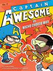 Captain Awesome vs. Nacho Cheese Man Cover Image