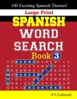 Large Print SPANISH WORD SEARCH Book; 3 Cover Image