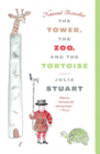 The Tower, the Zoo, and the Tortoise Cover Image