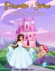 Cahier de coloriage princesse et sirène: Livre de coloriage pour les filles dès 4 ans - Des dessins au style cartoon pour apprendre à colorier sans dé Cover Image