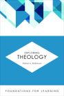 Exploring Theology (Foundations for Learning) Cover Image