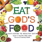 Eat God's Food: A Kid's Guide to Healthy Eating Cover Image