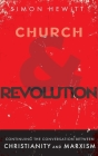 Church and Revolution: Continuing the Conversation between Christianity and Marxism Cover Image