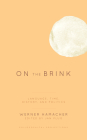 On the Brink: Language, Time, History, and Politics (Philosophical Projections) Cover Image
