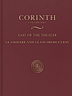 East of the Theater: Glassware and Glass Production (Corinth) Cover Image