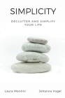 Simplicity: Declutter and Simplify Your Life Cover Image