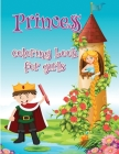 Princess coloring book for girls: Amazing Princess Coloring Book Simple And Beautiful For Relax Cover Image