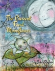 The Crescent Faced Moonflower Cover Image