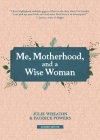 Me, Motherhood, and a Wise Woman Cover Image