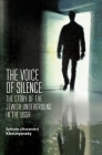 The Voice of Silence: The Story of the Jewish Underground in the USSR Cover Image