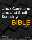 Linux Command Line and Shell Scripting Bible (Bible (Wiley)) Cover Image