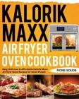 Kalorik Maxx Air Fryer Oven Cookbook Cover Image