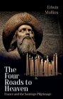 The Four Roads to Heaven: France and the Santiago Pilgrimage Cover Image