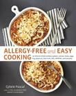 Allergy-Free and Easy Cooking: 30-Minute Meals Without Gluten, Wheat, Dairy, Eggs, Soy, Peanuts, Tree Nuts, Fish, Shellfish, and Sesame Cover Image