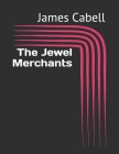 The Jewel Merchants Cover Image