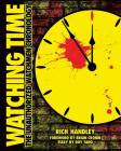 Watching Time: The Unauthorized Watchmen Chronology Cover Image