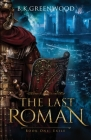 The Last Roman: Book One: Exile Cover Image