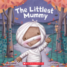 The Littlest Mummy (The Littlest Series) Cover Image