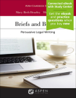 Briefs and Beyond: Persuasive Legal Writing (Aspen Casebook) Cover Image