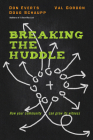 Breaking the Huddle: How Your Community Can Grow Its Witness Cover Image