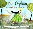 The Orphan: A Cinderella Story from Greece Cover Image
