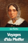 Voyages d'Ida Pfeiffer Cover Image