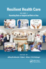 Resilient Health Care, Volume 3: Reconciling Work-As-Imagined and Work-As-Done Cover Image