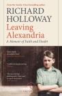 Leaving Alexandria: A Memoir of Faith and Doubt (Canons) Cover Image