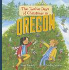 The Twelve Days of Christmas in Oregon Cover Image