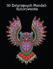 50 Zwierzęcych Mandali: Piękne wzory zwierząt do kolorowania i relaksu - Mandala Kolorowanka Cover Image