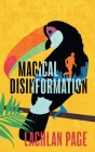 Magical Disinformation: A Spy Thriller Cover Image